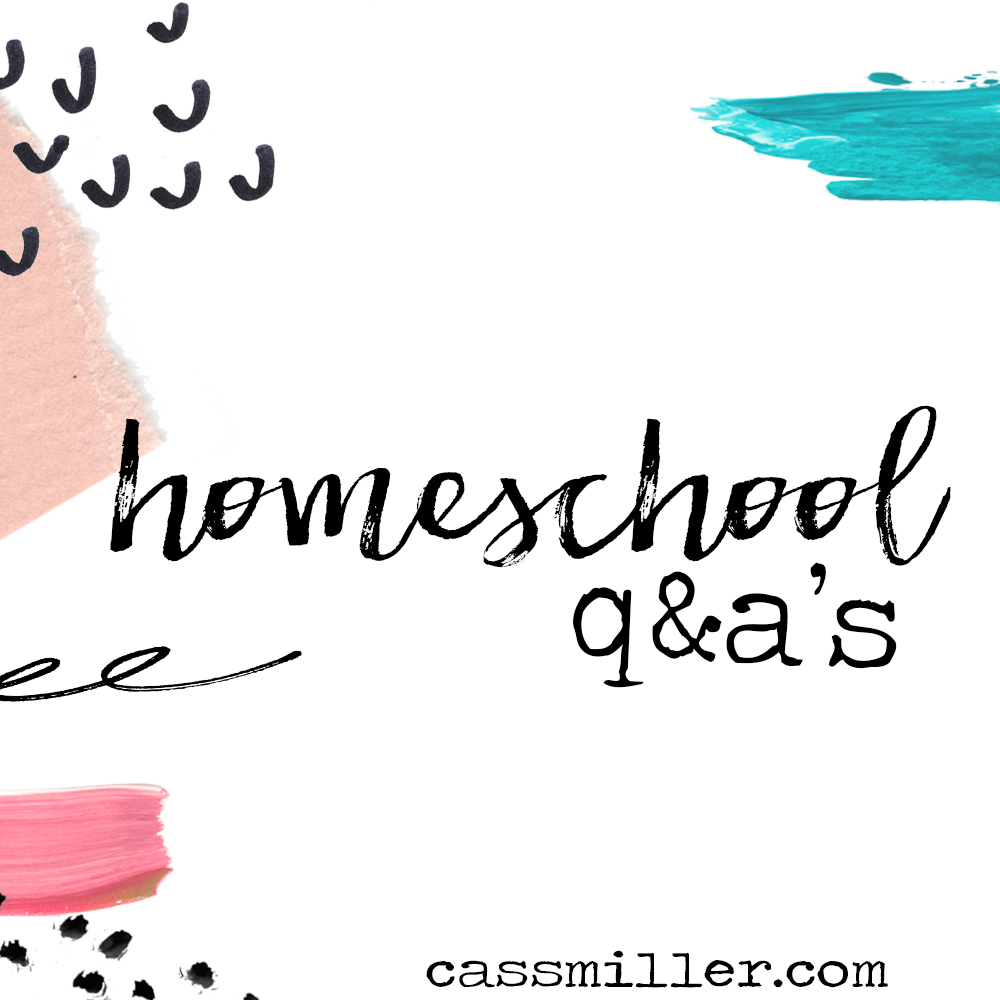homeschool Q & A's
